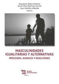 MASCULINIDADES IGUALITARIAS Y ALTERNATIVAS - PROCESOS, AVANCES Y REACCIONES