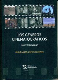 GENEROS CINEMATOGRAFICOS, LOS - UNA INTRODUCCION