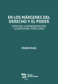 En Los Margenes Del Derecho Y El Poder - Pedro Rivas