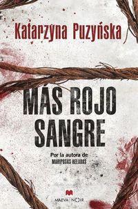 Mas Rojo Sangre - Katarzyna Puzynska