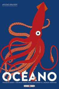 Oceano - Troquelados Y Animaciones Para Explorar El Mundo Marino - Helene Druvert / Emmanuelle Grundmann
