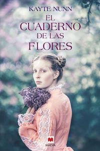 El cuaderno de las flores - Kayte Nunn