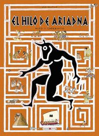 Hilo De Ariadna, El - Mitos Y Laberintos - Jan Bajtlik