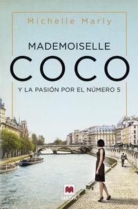 Mademoiselle Coco - Y La Pasion Por El Nº 5 - Michelle Marly