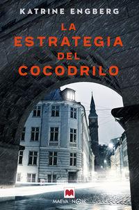 La estrategia del cocodrilo - Katrine Engberg