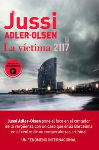 victima 2117, la - un caso que situa barcelona en el centro de un rompecabezas criminal - Jussi Adler-Olsen