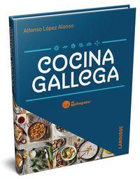 Cocina Gallega De Rechupete - Alfonso Lopez Alonso