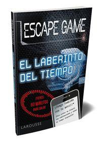 Escape Game - El Laberinto Del Tiempo - Guillaume Boutanox (il. )