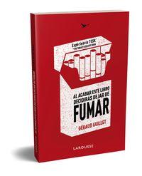 AL ACABAR ESTE LIBRO DECIDIRAS DEJAR DE FUMAR - EXPERIENCIA TESK (THE TOBACCO ESCAPE BOOK)