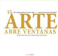 ARTE ABRE VENTANAS, EL