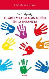 ARTE Y LA IMAGINACION EN LA INFANCIA, EL