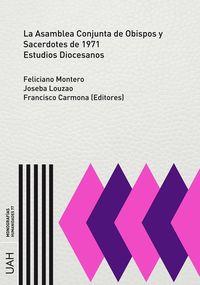 ASAMBLEA CONJUNTA DE OBISPOS Y SACERDOTES DE 1971, LA - ESTUDIOS DIOCESANOS