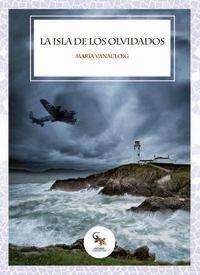 La isla de los olvidados - Maria Vanacloig