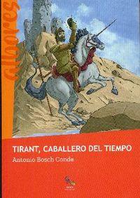 TIRANT, CABALLERO DEL TIEMPO