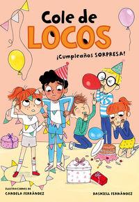 COLE DE LOCOS 3 - ¡CUMPLEAÑOS SORPRESA!