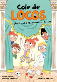 COLE DE LOCOS 6 - TRES, DOS UNO. .. ¡SE ABRE EL TELON!
