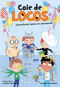 COLE DE LOCOS 5 - AVENTURAS LOCAS EN CARNAVAL