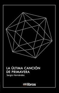 ULTIMA CANCION DE PRIMAVERA, LA