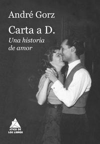 Carta A D. - Una Historia De Amor - Andre Gorz