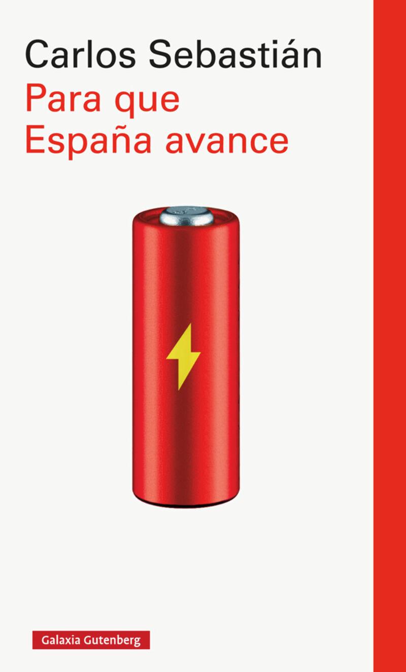 Para Que España Avance - Carlos Sebastian