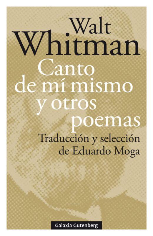 Canto De Mi Mismo Y Otros Poemas - Walt Whitman
