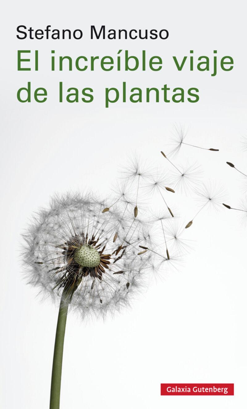 El increible viaje de las plantas - Stefano Mancuso