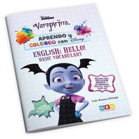 APRENDO Y COLOREO CON DISNEY. VAMPIRINA - ENGLISH HELLO!. BASIC VOCABULARY