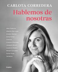 Hablemos De Nosotras - Carlota Corredera