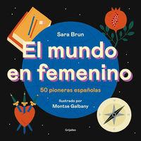 El mundo en femenino - Sara Brun / Montse Galbany