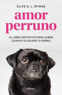 Amor Perruno - Clive D. L. Wynne