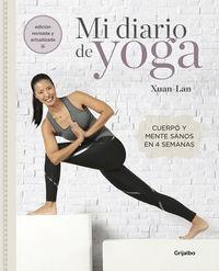 Mi Diario De Yoga - Cuerpo Y Mente Sanos En 4 Semanas - Xuan-Lan