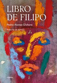 Libro De Filipo - Pedro Alonso O'choro