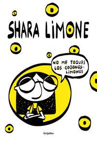 No Me Toques Los Limones - Shara Limone