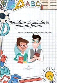BOCADITOS DE SABIDURIA PARA PROFESORES