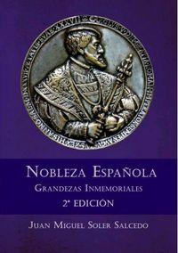 (2 ED) NOBLEZA ESPAÑOLA - GRANDEZAS INMEMORIALES