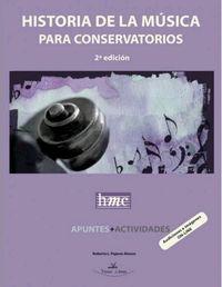 (2 ED) HISTORIA DE LA MUSICA PARA CONSERVATORIOS