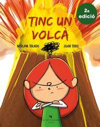 Tinc Un Volca - Miriam Tirado Torras / Joan Turu Sanchez (il. )