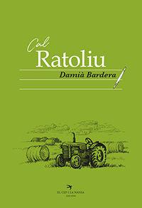 Cal Ratoliu - Damia Bardera Poch