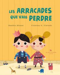Arracades Que Vaig Perdre, Les - Sandra Alonso Villar
