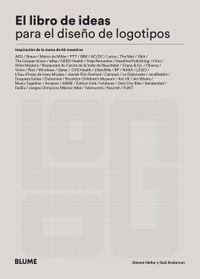LIBRO DE IDEAS PARA EL DISEÑO DE LOGOTIPOS - INSPIRACION DE LA MANO DE 50 MAESTROS