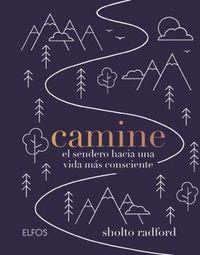 CAMINE - EL SENDERO HACIA UNA VIDA MAS CONSCIENTE