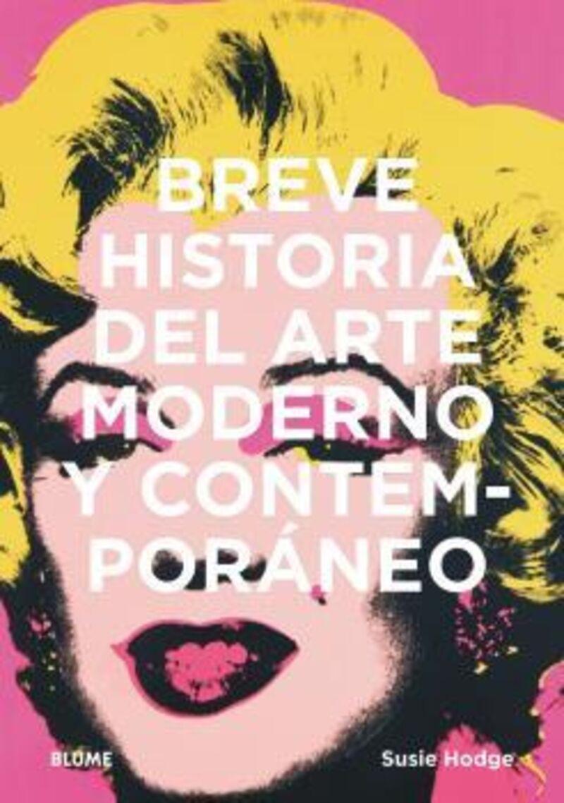 BREVE HISTORIA DEL ARTE MODERNO Y CONTEMPORANEO