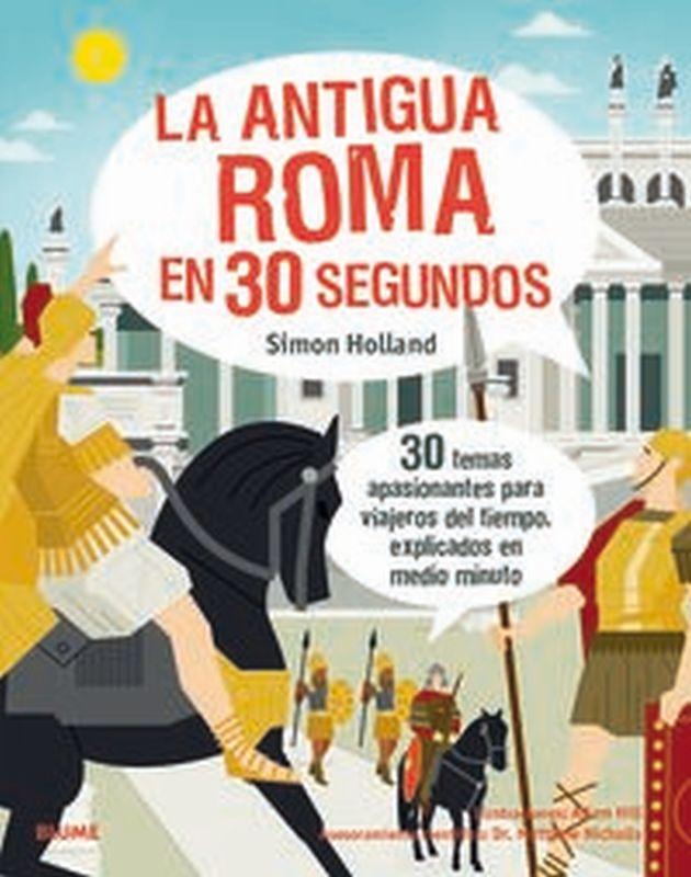 ANTIGUA ROMA EN 30 SEGUNDOS, LA