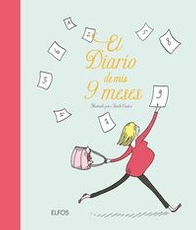 El diario de mis 9 meses - Aurelie Castex