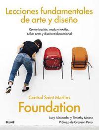 LECCIONES FUNDAMENTALES DE ARTE Y DISEÑO - CENTRAL SAINT MARTINS FOUNDATION