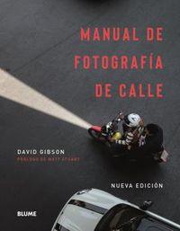 MANUAL DE FOTOGRAFIA DE CALLE