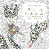 Bestias Brillantes - Las Ilustraciones Favoritas Para Colorear Aventuras - Millie Marotta