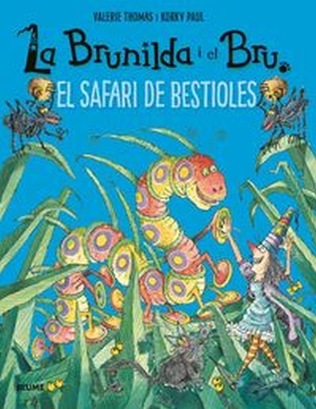 SAFARI DE BESTIOLES, EL - LA BRUNILDA I EL BRU