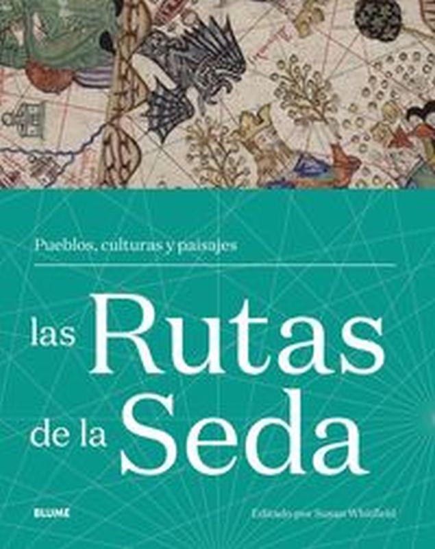 RUTAS DE LA SEDA - PUEBLOS, CULTURAS Y PAISAJES
