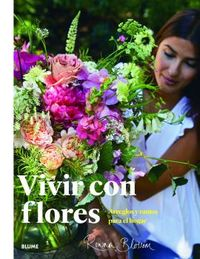 VIVIR CON FLORES - ARREGLOS Y RAMOS PARA EL HOGAR